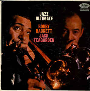 BOBBY HACKETT - Bobby Hackett And Jack Teagarden : Jazz Ultimate cover