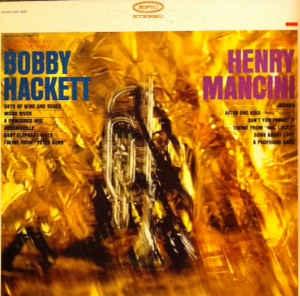 BOBBY HACKETT - Bobby Hackett Plays Henry Mancini cover