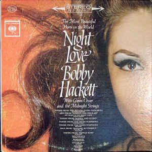 BOBBY HACKETT - Bobby Hackett With Glenn Osser And The Midnight Strings : Night Love cover
