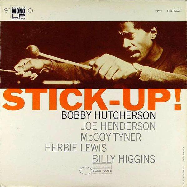 BOBBY HUTCHERSON - Stick-Up! cover