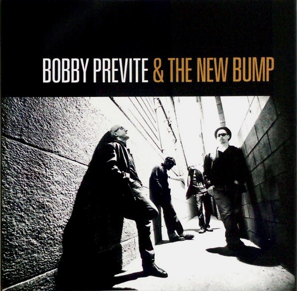BOBBY PREVITE - Bobby Previte & The New Bump ‎: Set The Alarm For Monday cover