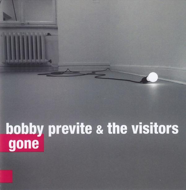 BOBBY PREVITE - Bobby Previte & The Visitors : Gone cover