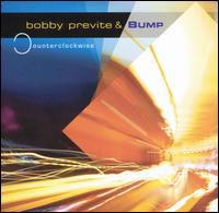 BOBBY PREVITE - Bobby Previte & Bump : Counterclockwise cover