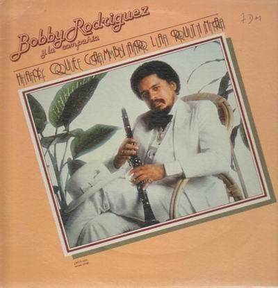 BOBBY RODRIGUEZ (FLUTE) - Hay Que Cambiar La Rutina cover