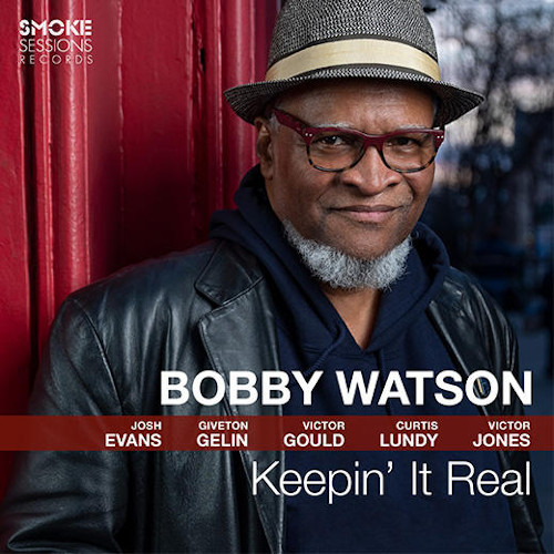 BOBBY WATSON - Keepin' It Real cover
