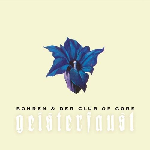 BOHREN & DER CLUB OF GORE - Geisterfaust cover