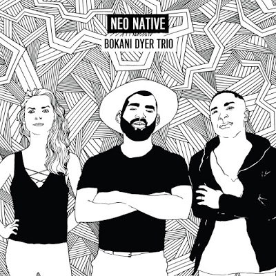 BOKANI DYER - Neo Native cover