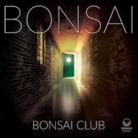 BONSAI - Bonsai Club cover