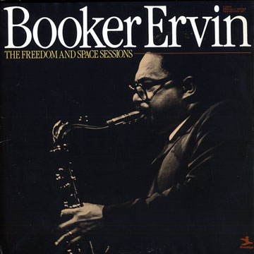 BOOKER ERVIN The Freedom And Space Sessions reviews