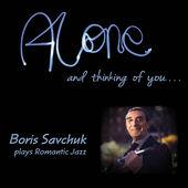 BORIS SAVCHUK - Alone and Thinking of You... cover