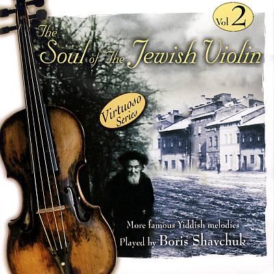 BORIS SAVCHUK - Soul of the Jewish Violin, Vol. 2 cover