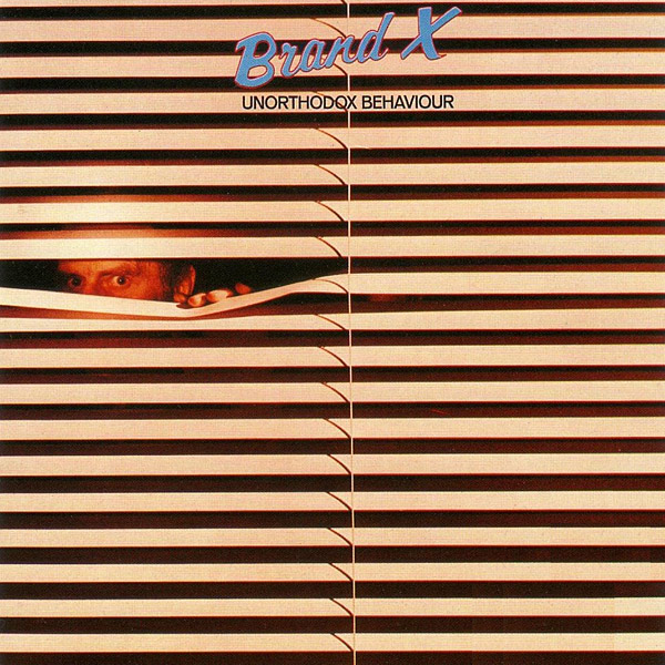 BRAND X - Unorthodox Behaviour cover