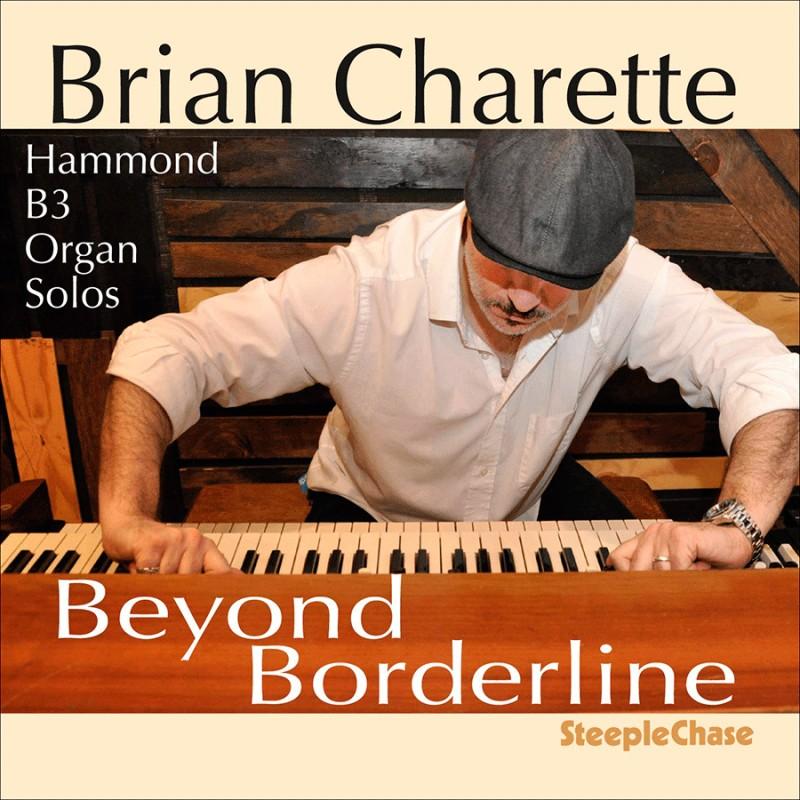 BRIAN CHARETTE - Beyond Borderline cover