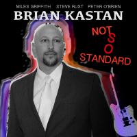 BRIAN KASTAN - Not So Standard cover