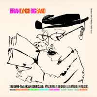 BRIAN LYNCH - Brian Lynch Big Band : The Omni-American Book Club / My Journey Through Literature in Music cover