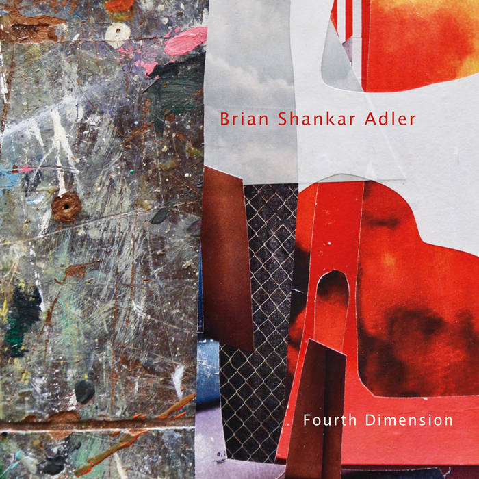 BRIAN SHANKAR ADLER - Fourth Dimension cover