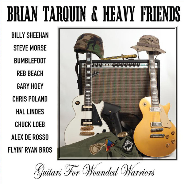 BRIAN TARQUIN - Brian Tarquin & Heavy Friends: Guitars For Wounded Warriors cover