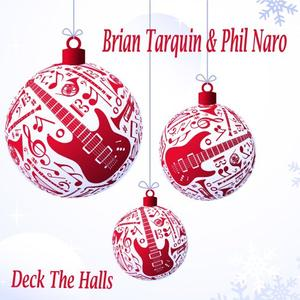 BRIAN TARQUIN - Deck The Halls cover