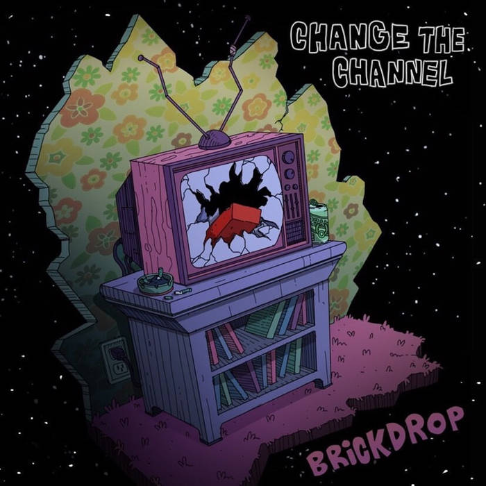 BRICKDROP - Change The Channel cover