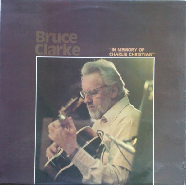 BRUCE CLARKE - In Memory Of Charlie Christian cover