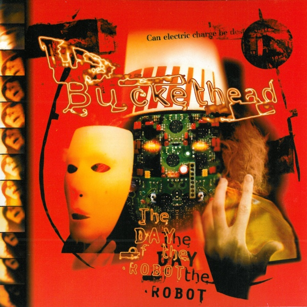 BUCKETHEAD - The Day Of The Robot cover