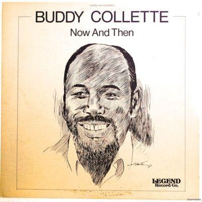 BUDDY COLLETTE - Now And Then cover
