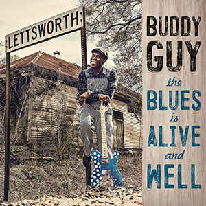 BUDDY GUY - The Blues is Alive and Well cover