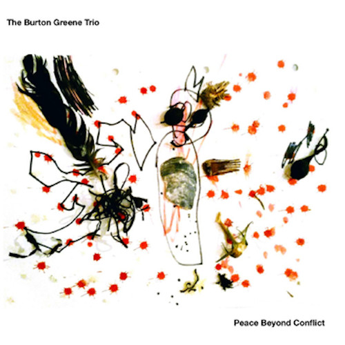 BURTON GREENE - The Burton Greene Trio ‎: Peace Beyond Conflict cover