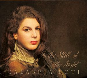 CALABRIA FOTI - In the Still of the Night cover