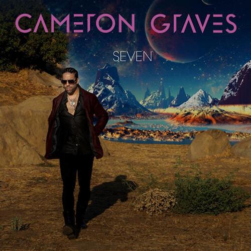CAMERON GRAVES - Seven cover