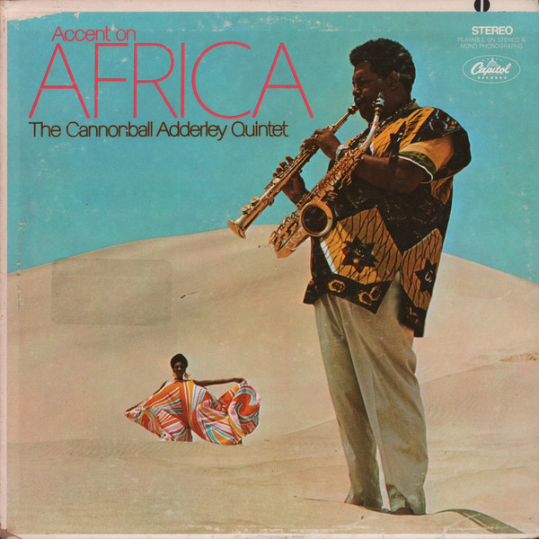 CANNONBALL ADDERLEY - The Cannonball Adderley Quintet ‎: Accent On Africa cover
