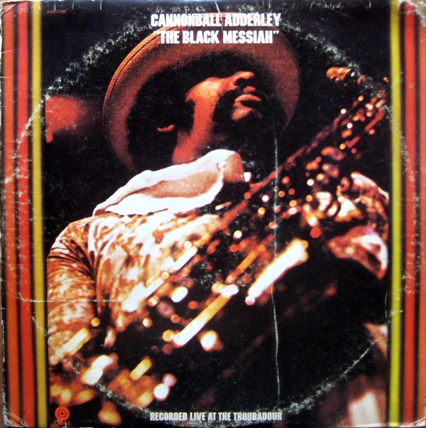 CANNONBALL ADDERLEY - The Black Messiah cover