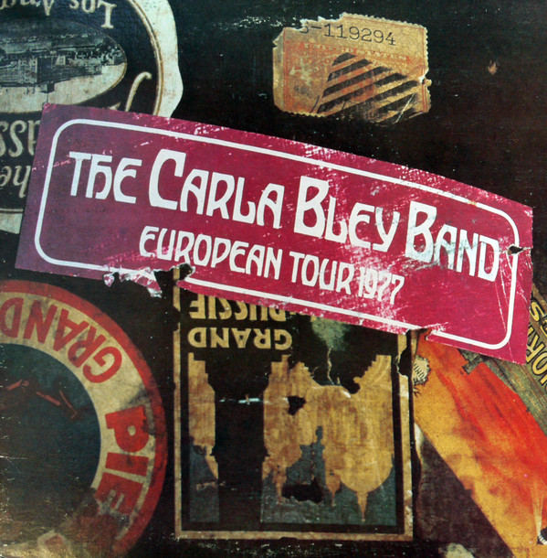CARLA BLEY - European Tour 1977 cover