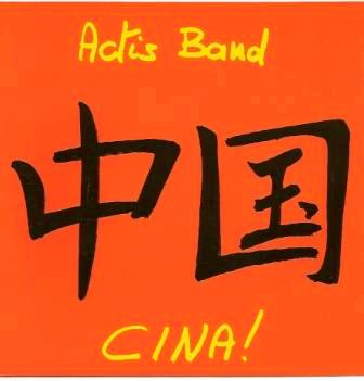 CARLO ACTIS DATO - Actis Band : CINA! cover