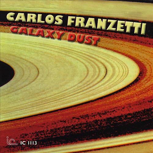 CARLOS FRANZETTI - Galaxy Dust cover