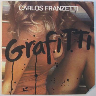 CARLOS FRANZETTI - Grafitti cover