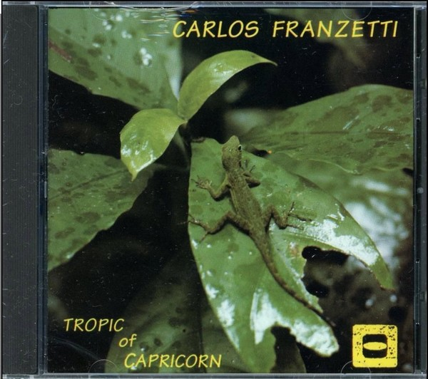 CARLOS FRANZETTI - Tropic Of Capricorn cover