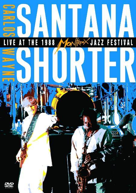 CARLOS SANTANA - Live At The 1988 Montreaux Jazz Festival With Wayne Shorter cover