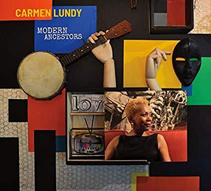 CARMEN LUNDY - Modern Ancestors cover