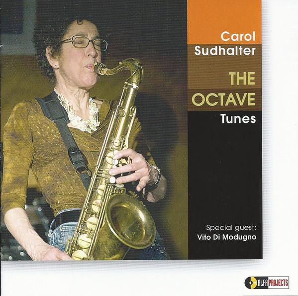CAROL SUDHALTER - Carol Sudhalter Special Guest Vito Di Modugno : The Octave Tunes cover