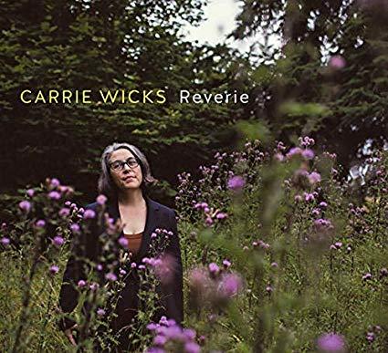 CARRIE WICKS - Reverie cover