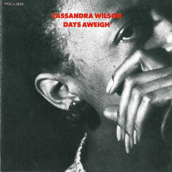 CASSANDRA WILSON - Days Aweigh cover