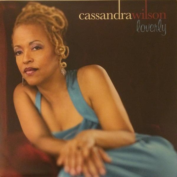 CASSANDRA WILSON - Loverly cover