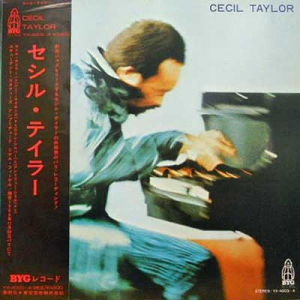 CECIL TAYLOR - Cecil Taylor (aka Great Paris Concert aka Student Studies) cover
