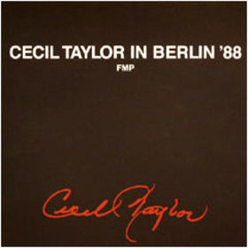 CECIL TAYLOR - In Berlin '88 cover
