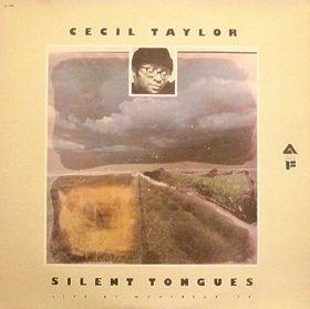 CECIL TAYLOR - Silent Tongues (aka I Grandi Del Jazz) cover