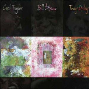 CECIL TAYLOR - Taylor/Dixon/Oxley cover
