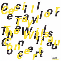 CECIL TAYLOR - The Willisau Concert cover