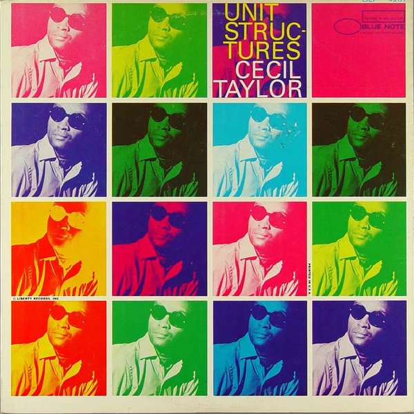 CECIL TAYLOR - Unit Structures cover
