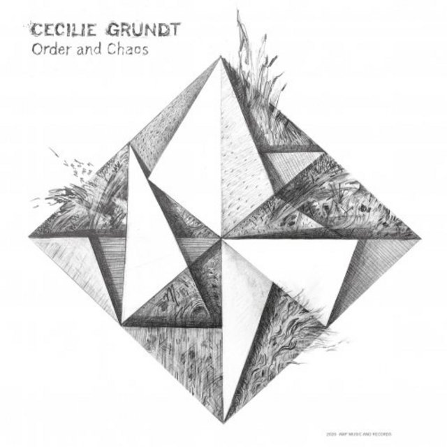 CECILIE GRUNDT - Order and Chaos cover
